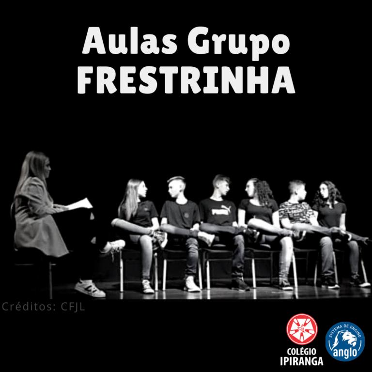 Atenção alunos do FRESTRINHA!