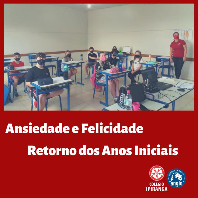 Ensino Fundamental I volta às aulas e Colégio Ipiranga fecha ciclo de retorno gradual