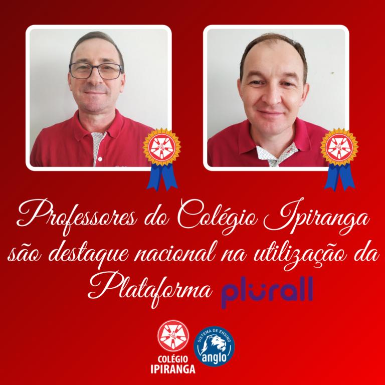 Professores do Colégio Ipiranga são destaque nacional na utilização da Plataforma Plurall